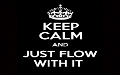 Just Flow With It