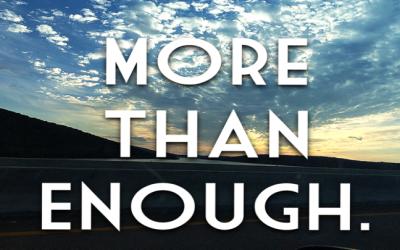 More Than Enough – pt. 2